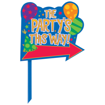 Image de LAWN YARD SIGN - THE PARTY 'S HERE