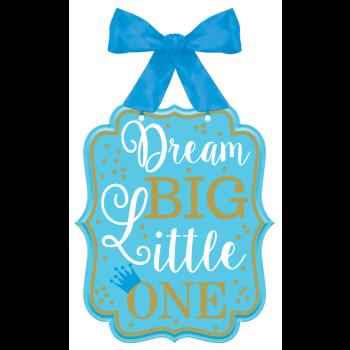 Image de DECOR - 1st BIRTHDAY MDF SIGN - DREAM BIG LITTLE ONE - BLUE