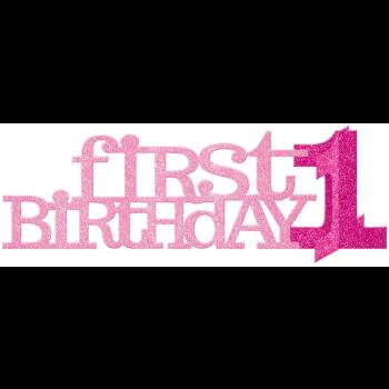 Image de DECOR - 1st BIRTHDAY GLITTER CENTERPIECE - PINK