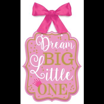 Image de DECOR - 1st BIRTHDAY MDF SIGN - DREAM BIG LITTLE ONE - PINK