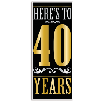 Picture of 40th - HERE'S TO 40 YEARS DOOR COVER