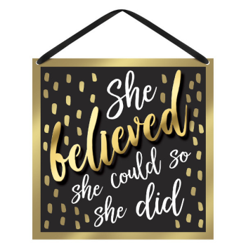 Picture of DECOR - SHE BELIEVED - HANGING MDF SIGN