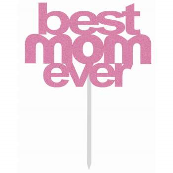 Image de MOTHER'S DAY - BEST MOM EVER CAKE TOPPER