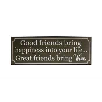 Image de GREAT FRIENDS BRING GREAT WINE MDF WALL PLAQUE