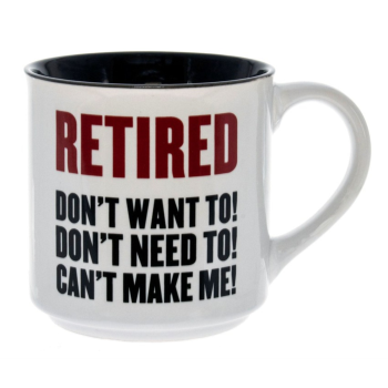 Picture of DECOR - RETIRED DON'T WANT TO MUG