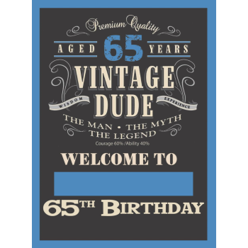 "Picture of 65th - LAWN YARD SIGN - 65TH VINTAGE DUDE ""WRITE ANY NAME"""