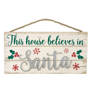Image de DECOR - THIS HOUSE BELIEVES IN SANTA CLAUS SIGN