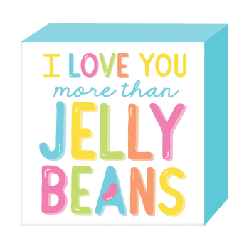 Picture of DECOR - LOVE YOU MORE THE JELLY BEANS PLAQUE