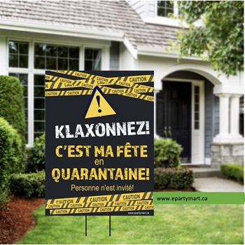 Picture of LAWN YARD SIGN - ANY BIRTHDAY - KLAXONNEZ! C'EST MA FÊTE EN QUARANTAINE