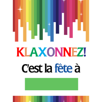 Picture of LAWN YARD SIGN - ANY BIRTHDAY - KLAXONNEZ C'EST LA FÊTE À...
