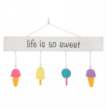 Image de HANGING PLAQUE - LIFE IS SO SWEET